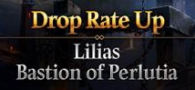 Lilias & Bastion of Perlutia Drop Rate Up
