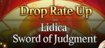 Lidica & Sword of Judgment Drop Rate Up